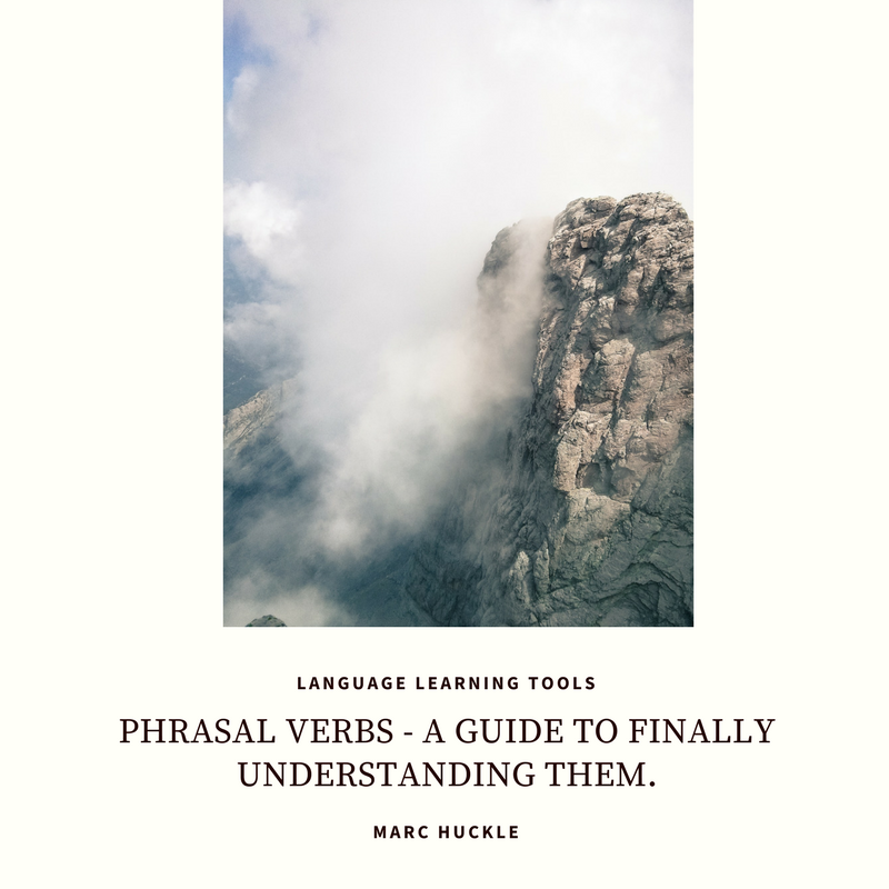 How to Learn and Use Phrasal Verbs – FREE PDF EXERCISES IN