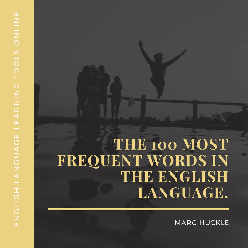 THE 100 MOST FREQUENT WORDS IN THE ENGLISH LANGUAGE