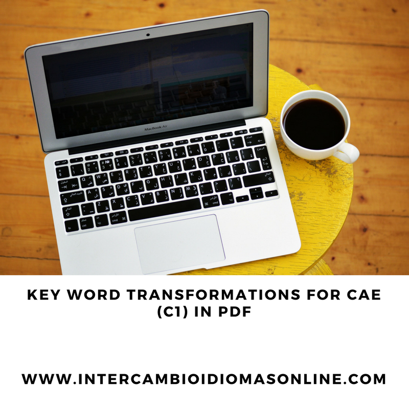 KEY WORD TRANSFORMATIONS FOR ADVANCED (C1) IN PDF – Intercambio