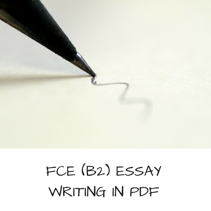 FCE (B2) ESSAY WRITING IN PDF