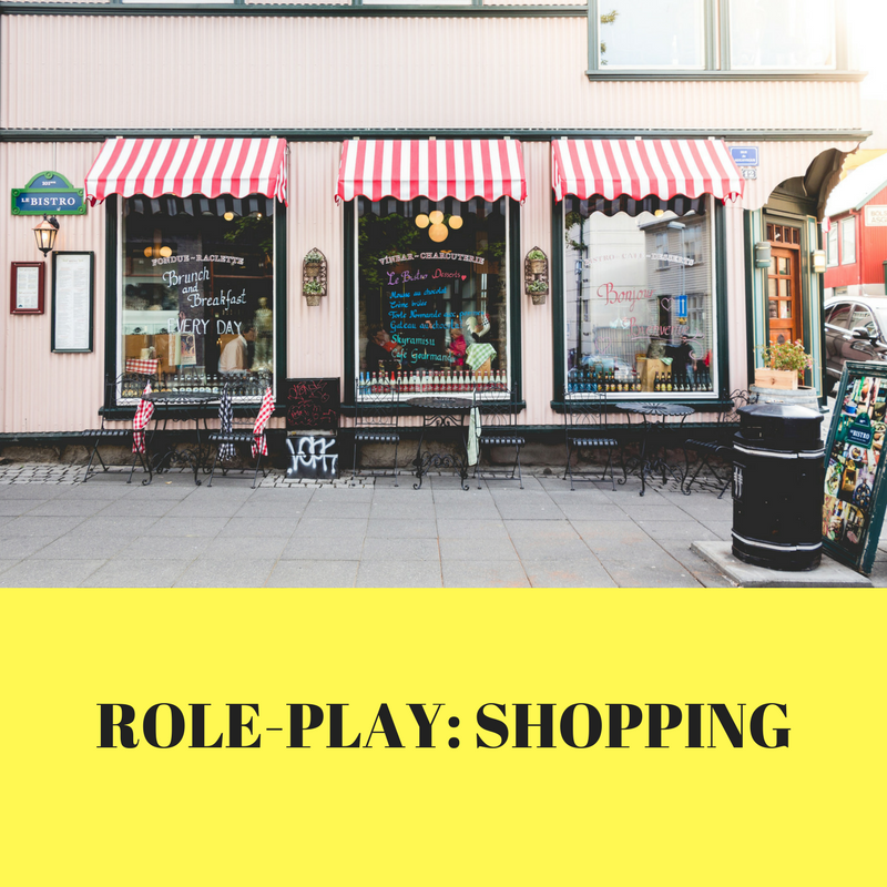 ROLE-PLAY- SHOPPING