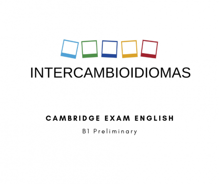 A SIMPLE REVIEW OF THE B1 PRELIMINARY – Intercambio Idiomas Online