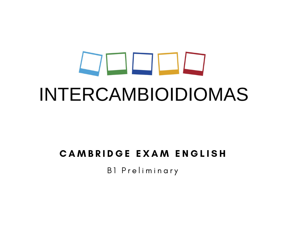 B1 PRELIMINARY: SPEAKING (PART 1): STARTER QUESTIONS – Intercambio